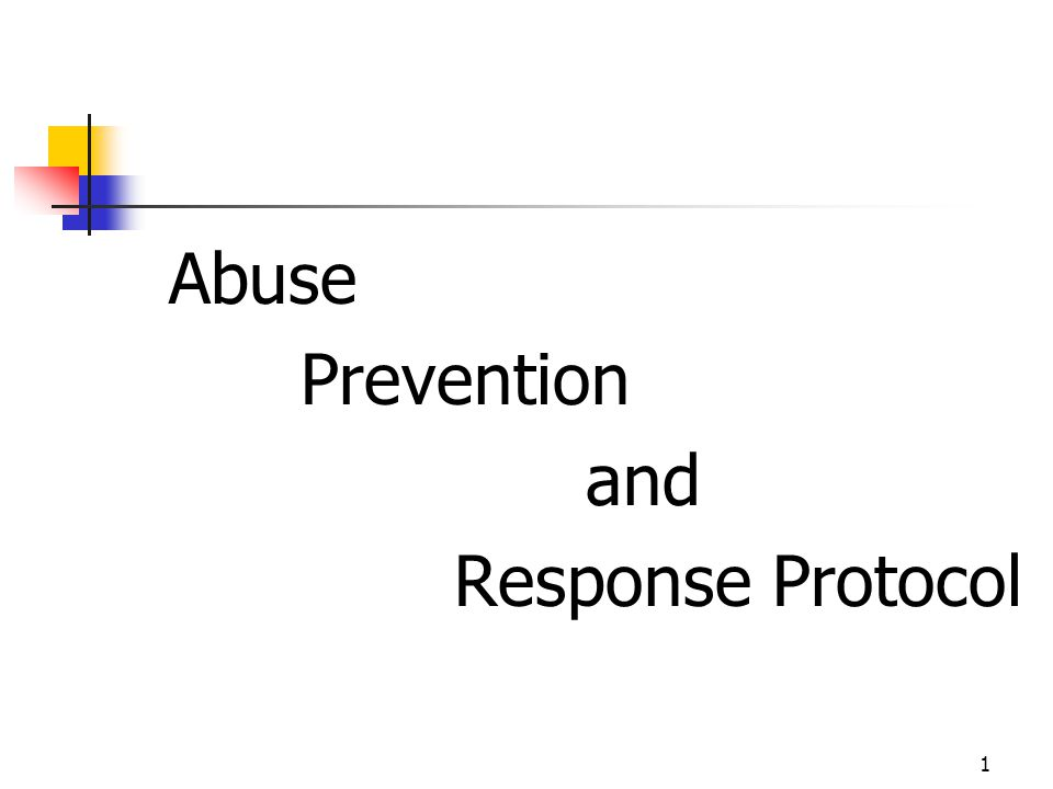 32 Abuse Prevention and Response Protocol Discussion Where do we go from here?