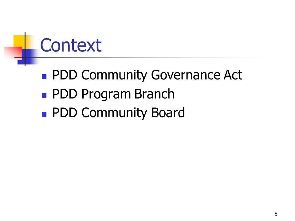 5 Context PDD Community Governance Act PDD Program Branch PDD Community Board