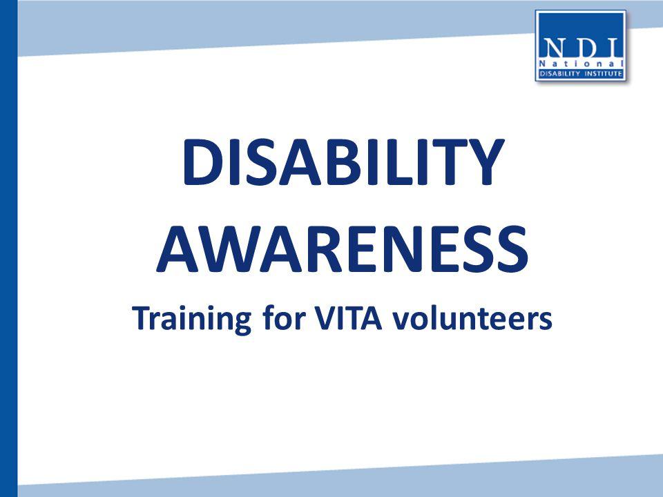 DISABILITY AWARENESS Training for VITA volunteers