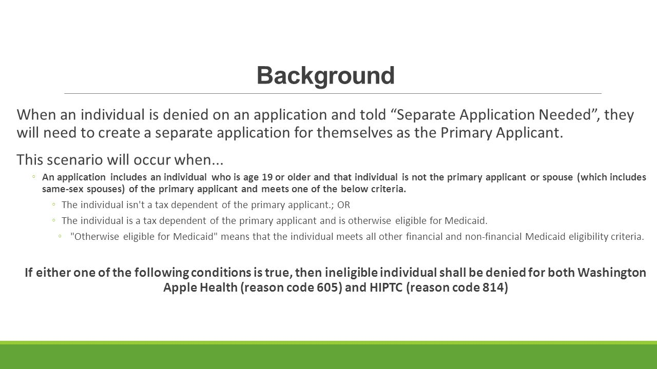 Background When an individual is denied on an application and told Separate Application Needed , they will need to create a separate application for themselves as the Primary Applicant.