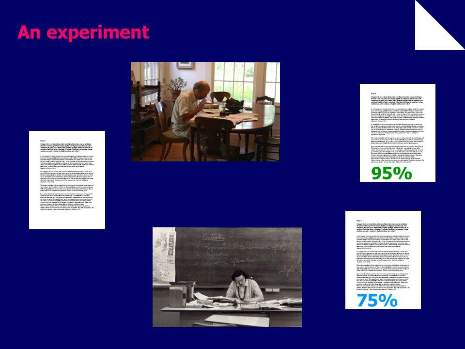An experiment 95%75%
