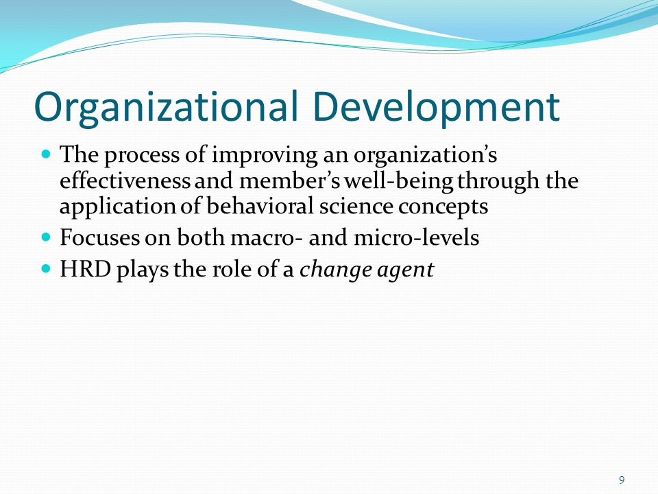 Training and Development aids in organizational development i.e.