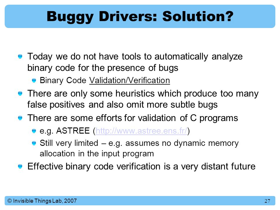 27© Invisible Things Lab, 2007 Buggy Drivers: Solution.