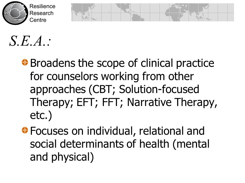 Broadens the scope of clinical practice for counselors working from other approaches (CBT; Solution-focused Therapy; EFT; FFT; Narrative Therapy, etc.