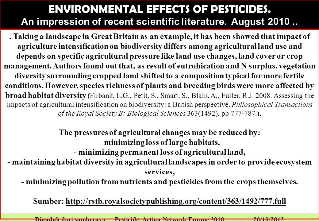 Diunduh dari sumbernya: Pesticide Action Network Europe 2010 ………… 20/10/2012 ENVIRONMENTAL EFFECTS OF PESTICIDES.