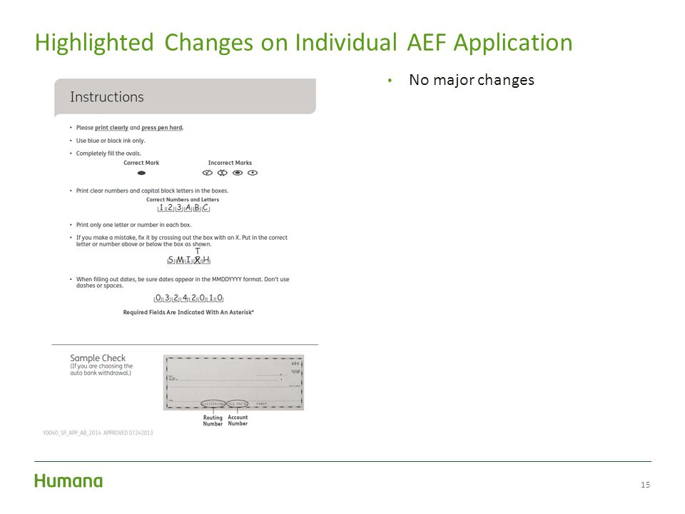 15 Highlighted Changes on Individual AEF Application No major changes