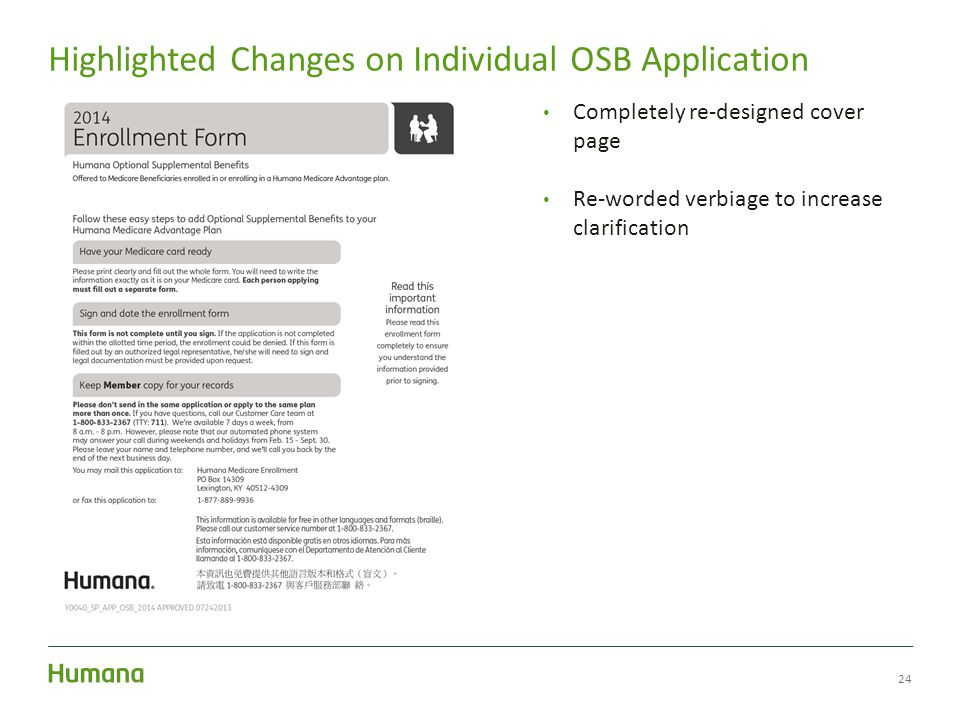24 Highlighted Changes on Individual OSB Application Completely re-designed cover page Re-worded verbiage to increase clarification