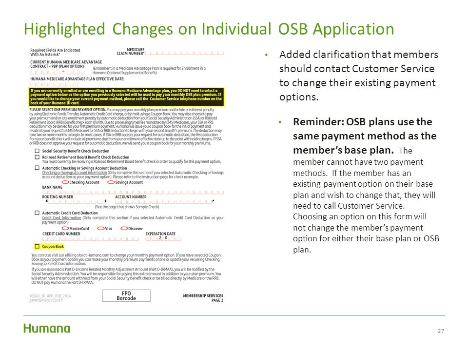 27 Highlighted Changes on Individual OSB Application Added clarification that members should contact Customer Service to change their existing payment options.