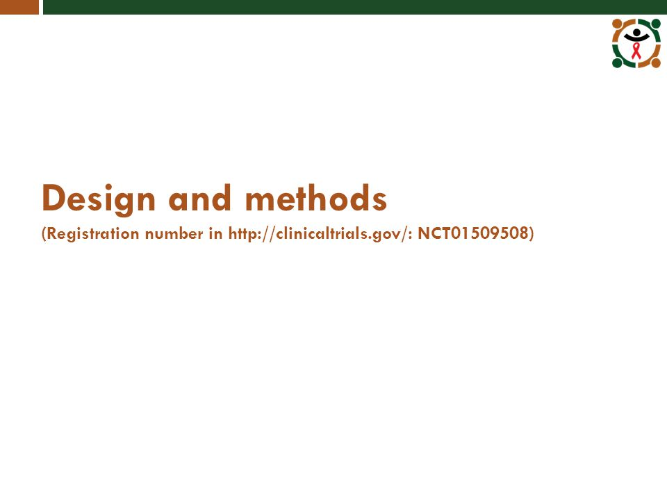Design and methods (Registration number in http://clinicaltrials.gov/: NCT01509508)