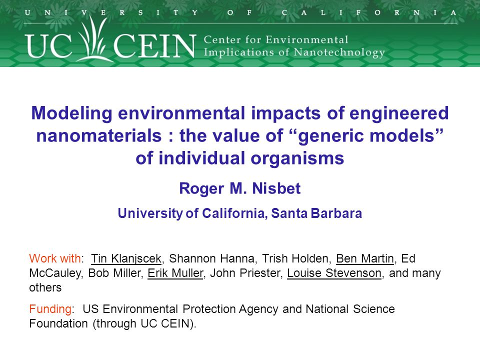 Modeling environmental impacts of engineered nanomaterials : the value of generic models of individual organisms Roger M.