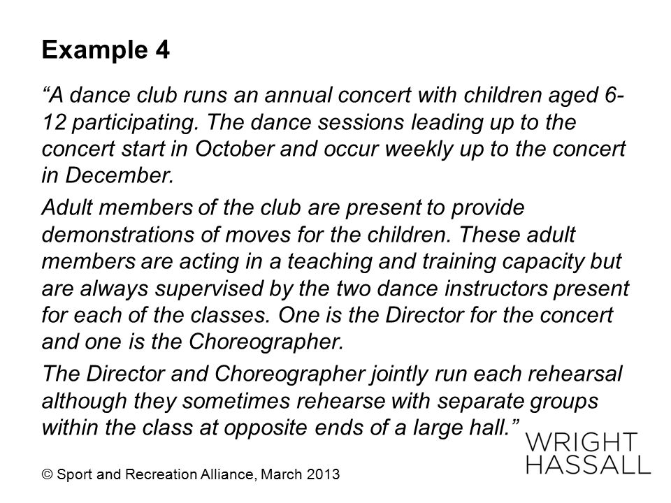 "Example 4 ""A dance club runs an annual concert with children aged 6- 12 participating. The dance sessions leading up to the concert start in October a"