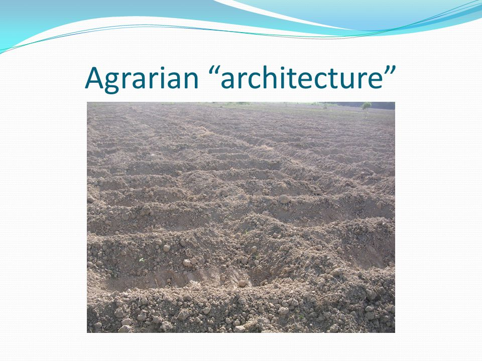 Agrarian architecture