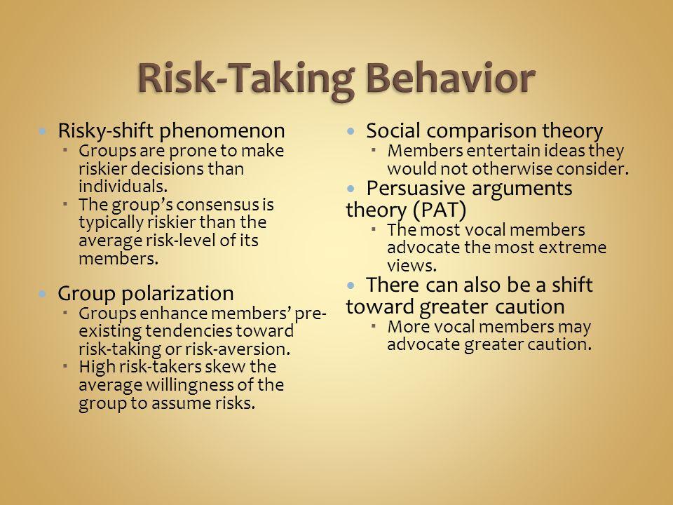 Risky-shift phenomenon  Groups are prone to make riskier decisions than individuals.