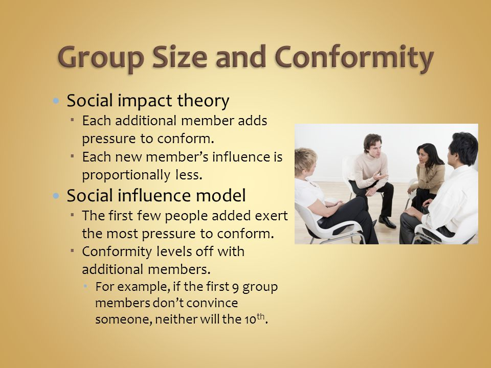 Informational influence  Members want to be correct, accurate.