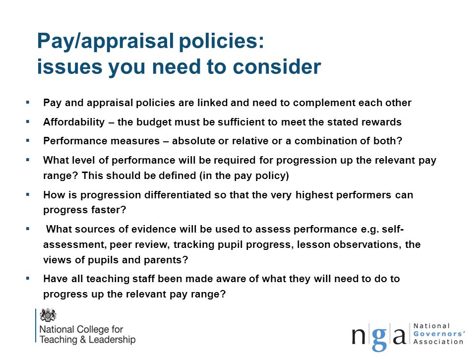 Pay/appraisal policies: issues you need to consider  Pay and appraisal policies are linked and need to complement each other  Affordability – the bu