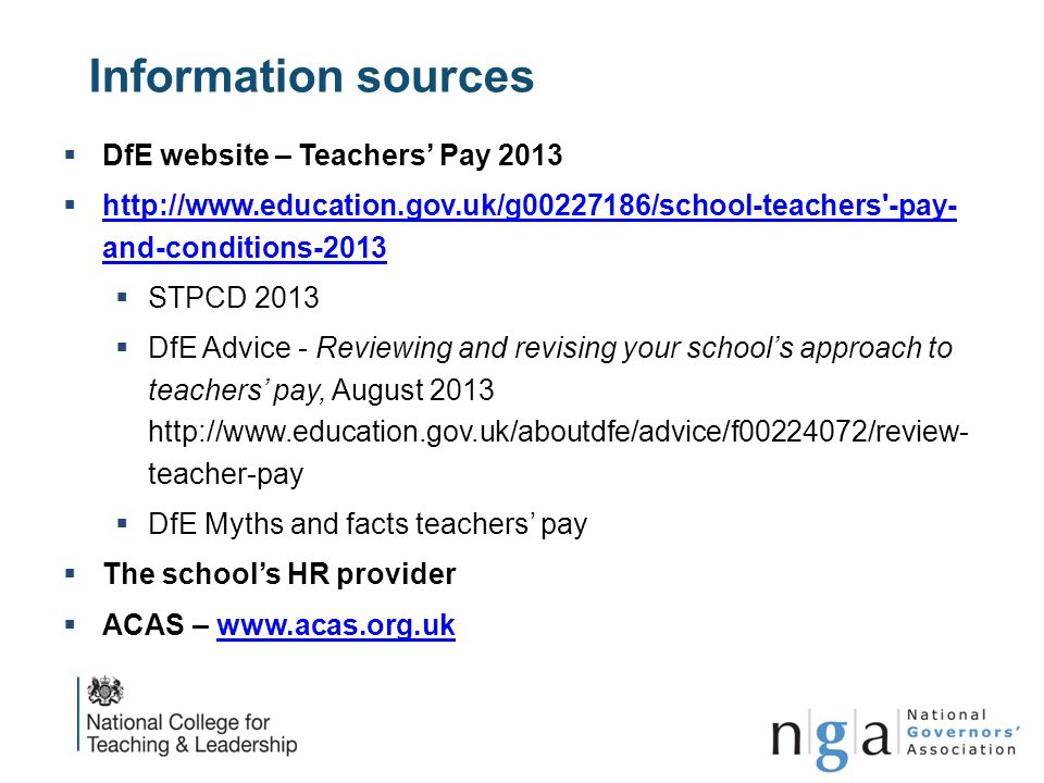 Information sources  DfE website – Teachers' Pay 2013  http://www.education.gov.uk/g00227186/school-teachers'-pay- and-conditions-2013 http://www.ed
