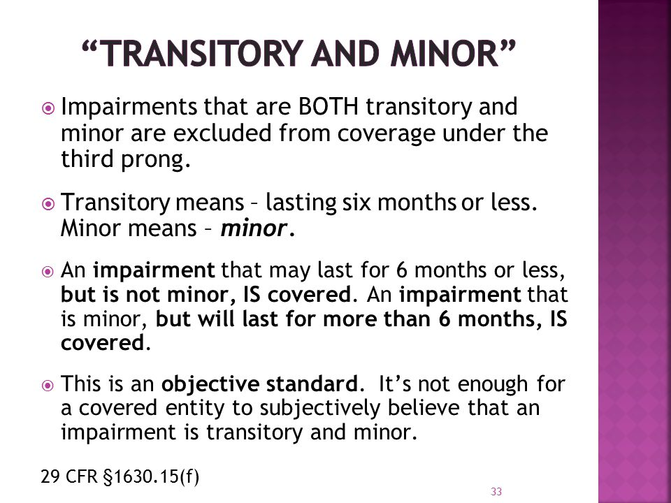  Impairments that are BOTH transitory and minor are excluded from coverage under the third prong.