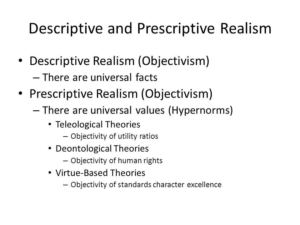 Descriptive Relativism Descriptive Relativism (Truth is Relative) – Historical Relativism – Cultural Relativism What is a culture.