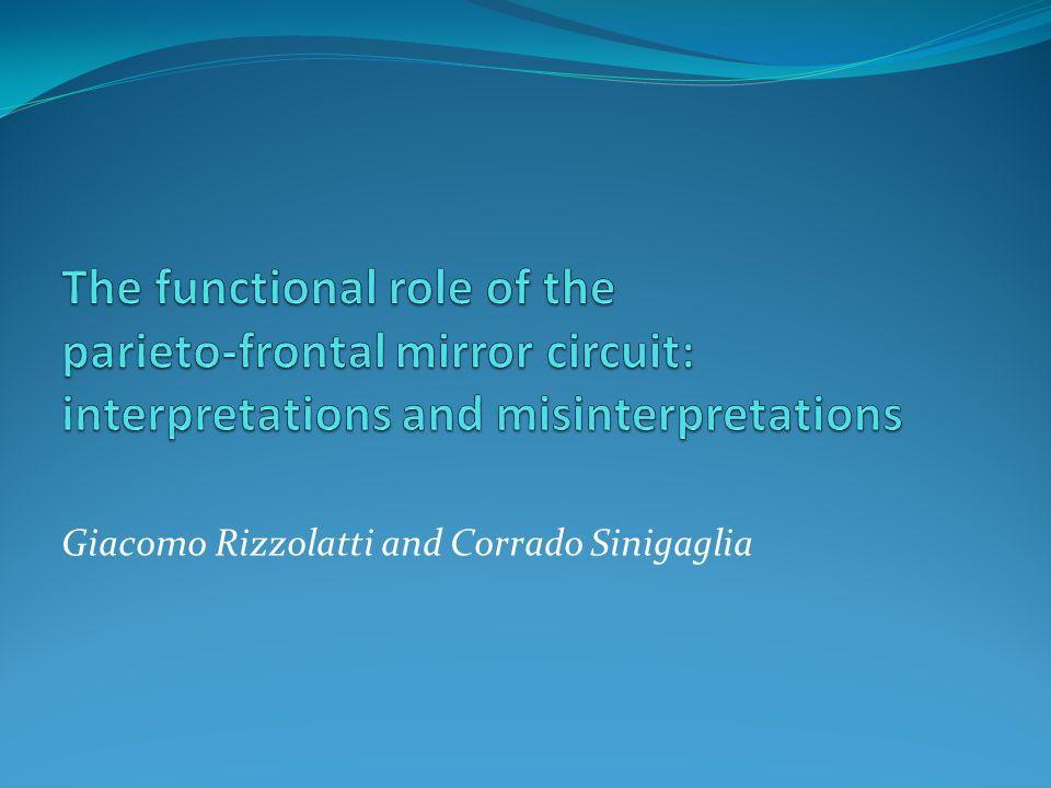 Giacomo Rizzolatti and Corrado Sinigaglia