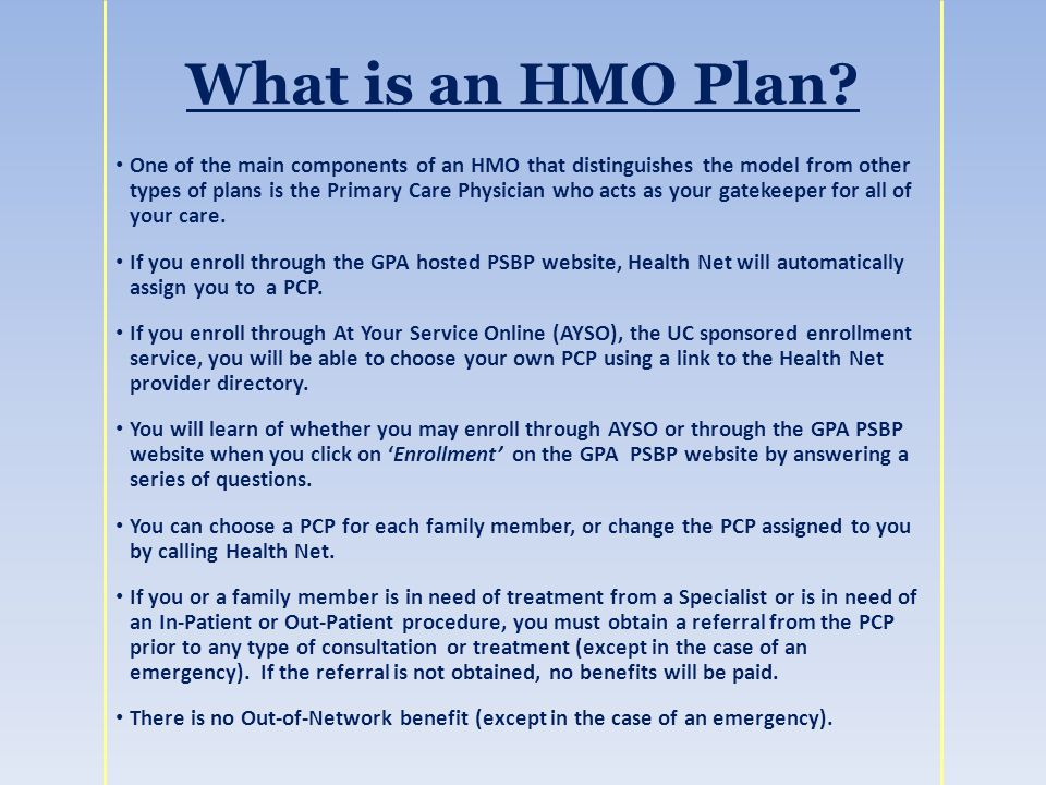 What is an HMO Plan.