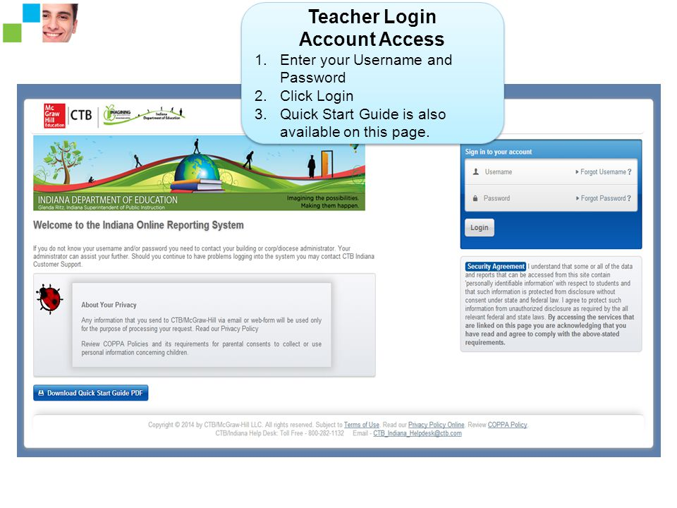 Teacher Login Account Access 1.Enter your Username and Password 2.Click Login 3.Quick Start Guide is also available on this page.