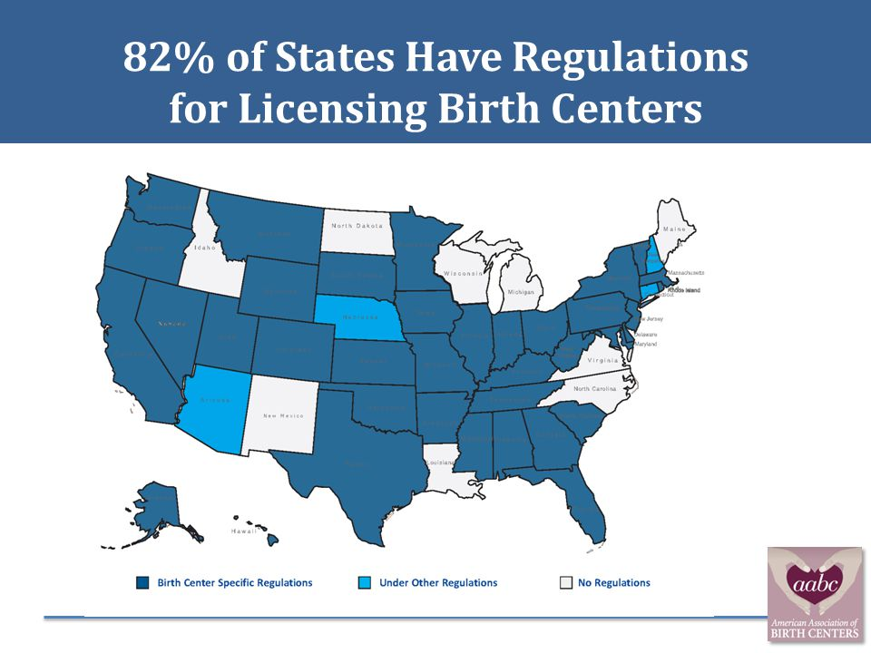 82% of States Have Regulations for Licensing Birth Centers