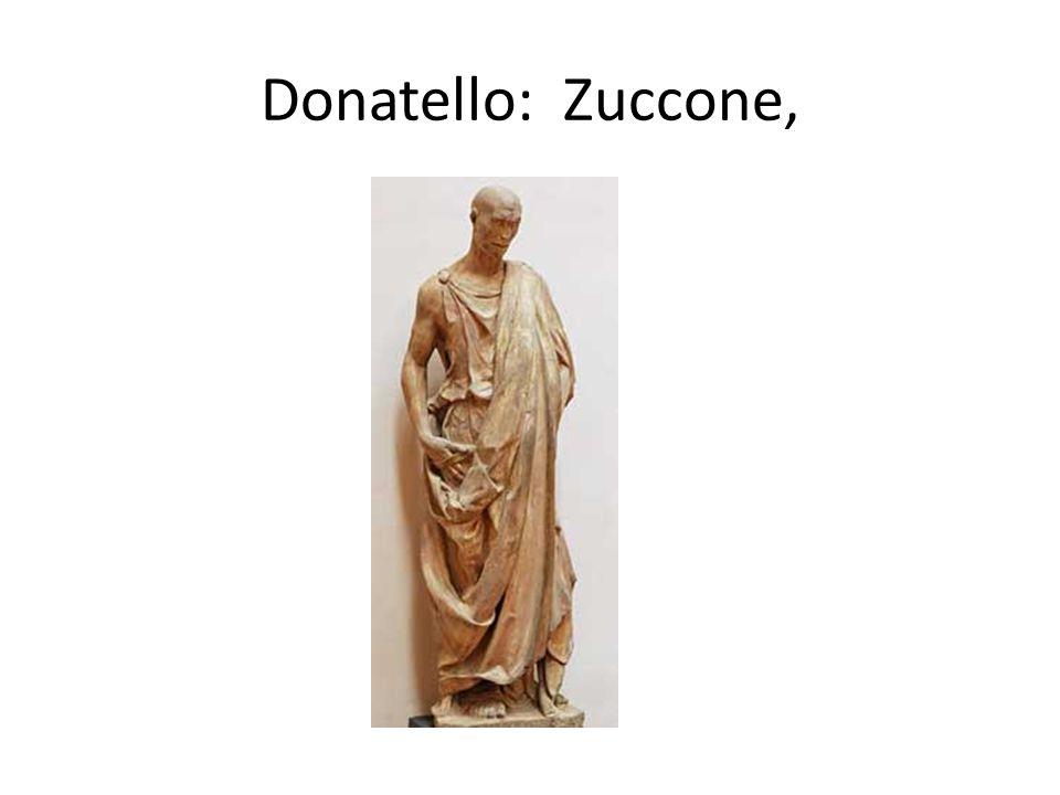 Donatello: Zuccone,