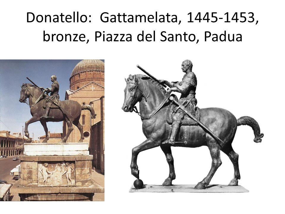 Donatello: Gattamelata, 1445-1453, bronze, Piazza del Santo, Padua