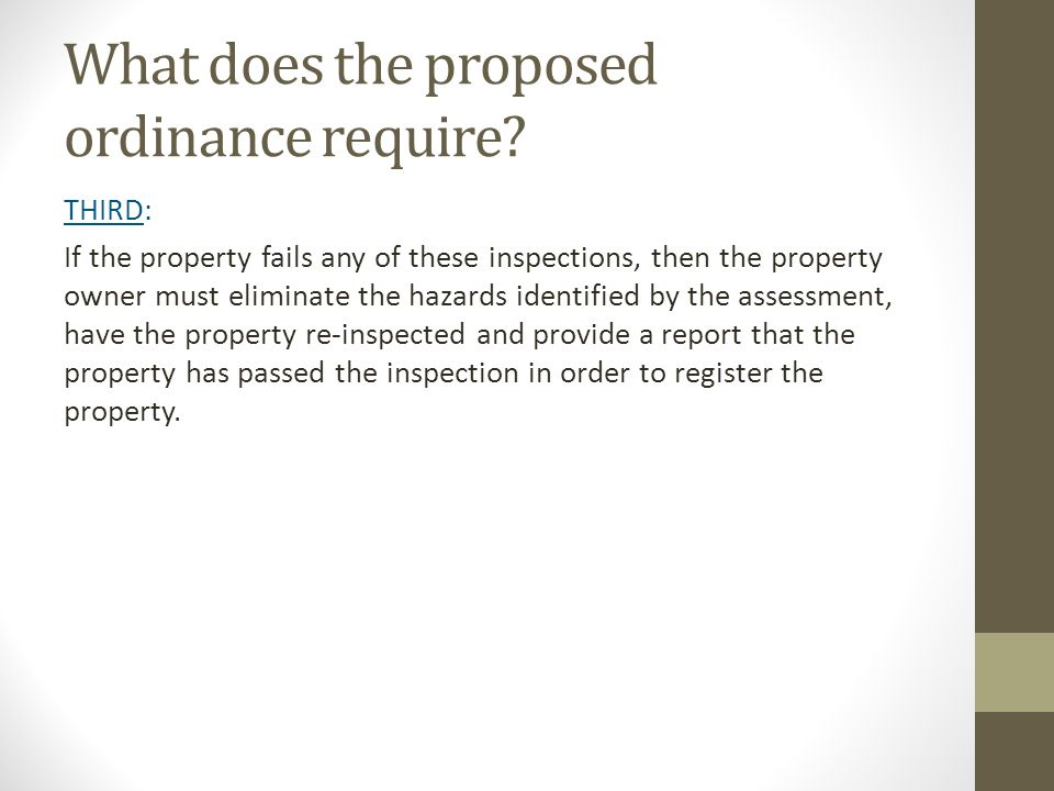 What does the proposed ordinance require.
