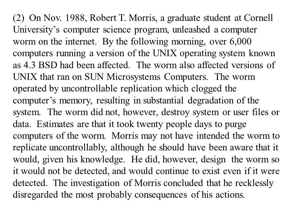 (2) On Nov. 1988, Robert T.