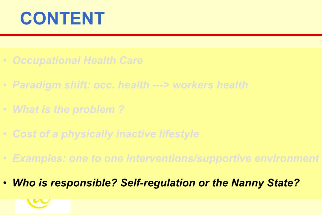 CONTENT Occupational Health Care Paradigm shift: occ.