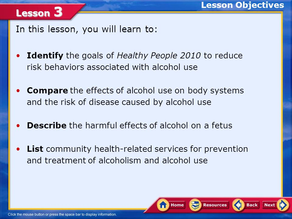 Lesson 3 Dealing with Alcoholism Although alcoholism cannot be cured, it can be treated through recovery.recovery Counseling and medication can help an alcohol user set goals to deal with problems of alcohol abuse.