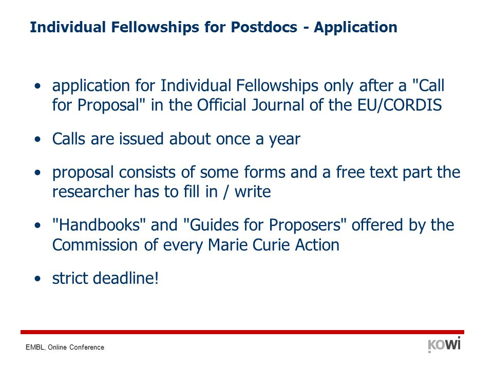 EMBL, Online Conference Individual Fellowships for Postdocs - Application application for Individual Fellowships only after a