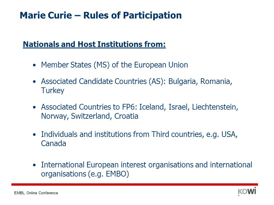 EMBL, Online Conference Marie Curie – Rules of Participation Nationals and Host Institutions from: Member States (MS) of the European Union Associated