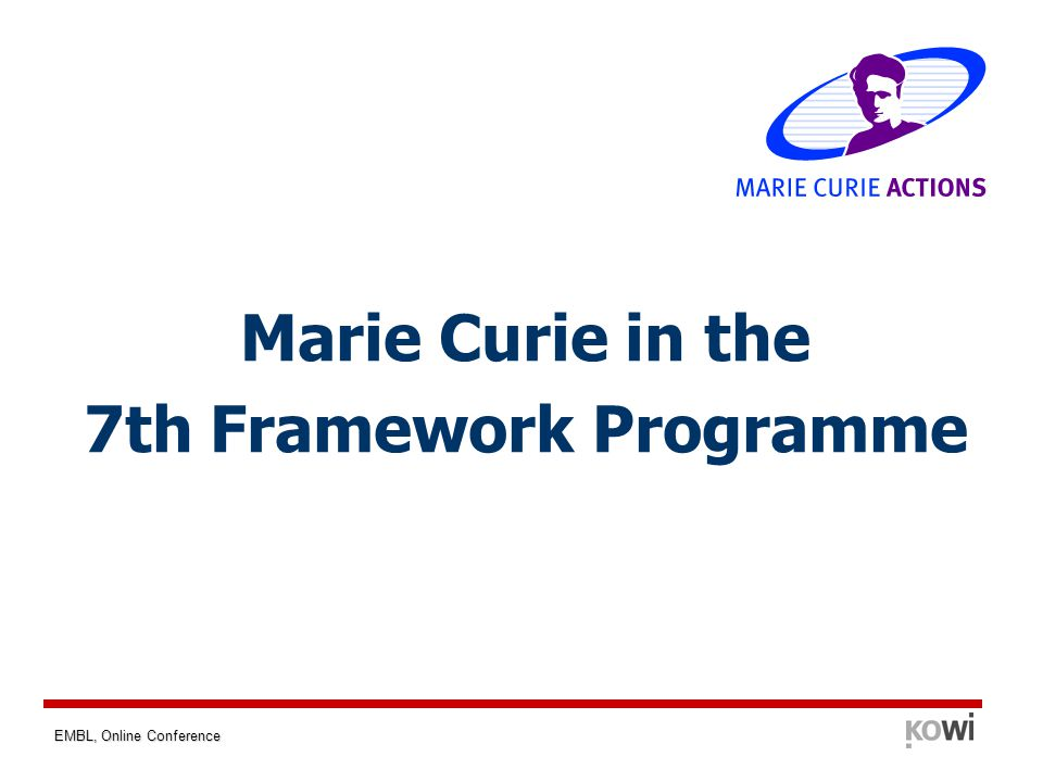 EMBL, Online Conference Marie Curie in the 7th Framework Programme