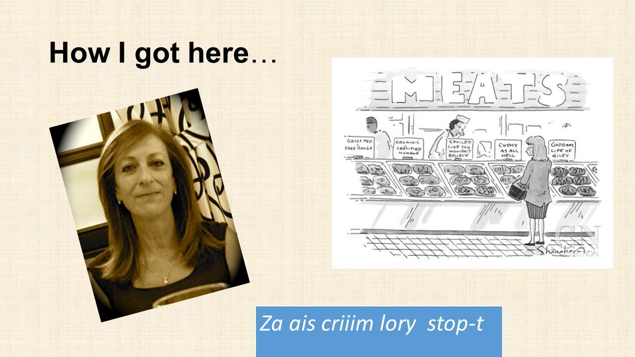 How I got here… Za ais criiim lory stop-t
