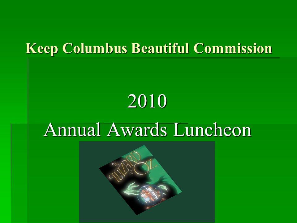 2010 Beautification Individual Award Mrs. Emily Creel Benning Hills Elementary