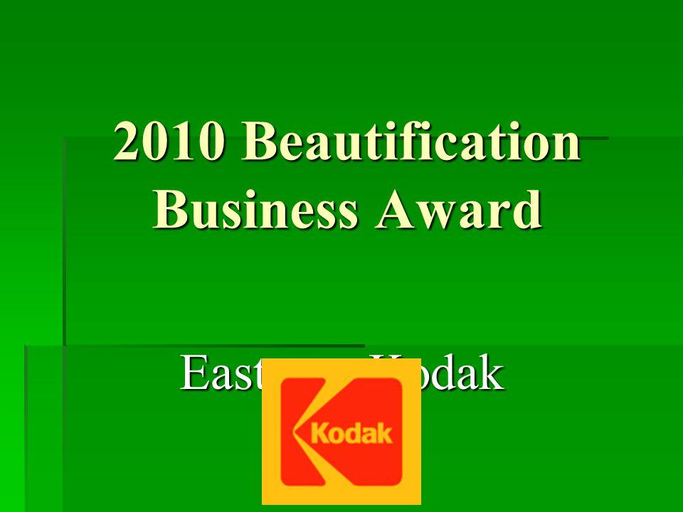 2010 Beautification Business Award Eastman Kodak