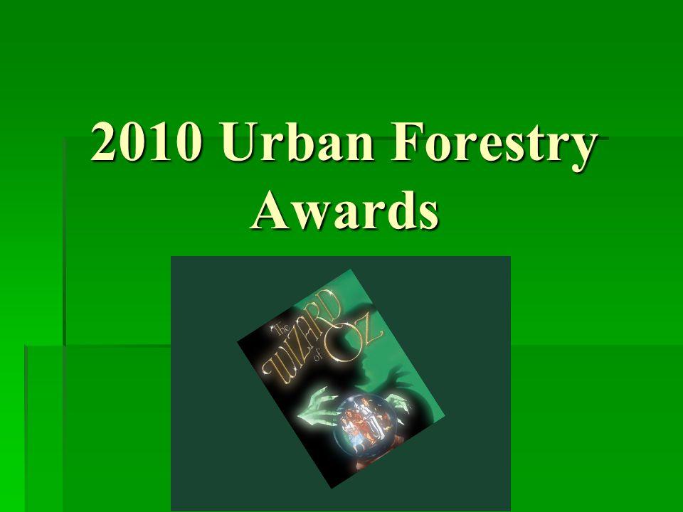 2010 Urban Forestry Awards