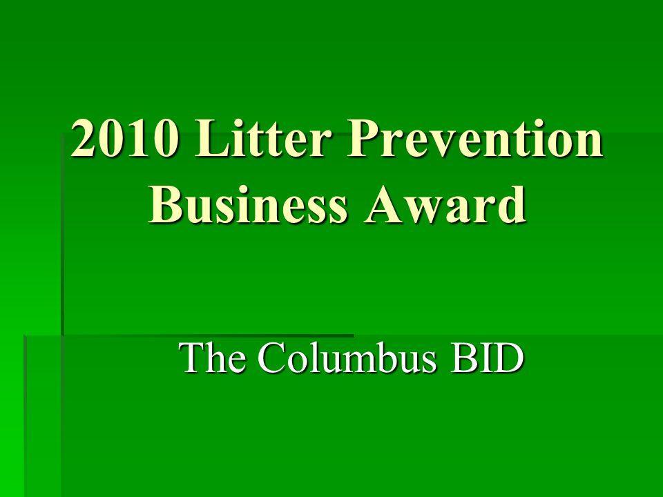 2010 Litter Prevention Business Award The Columbus BID