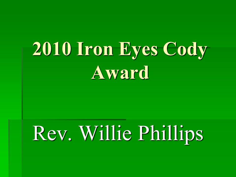 2010 Iron Eyes Cody Award Rev. Willie Phillips