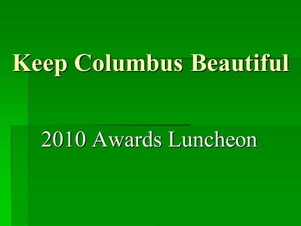 Keep Columbus Beautiful 2010 Awards Luncheon