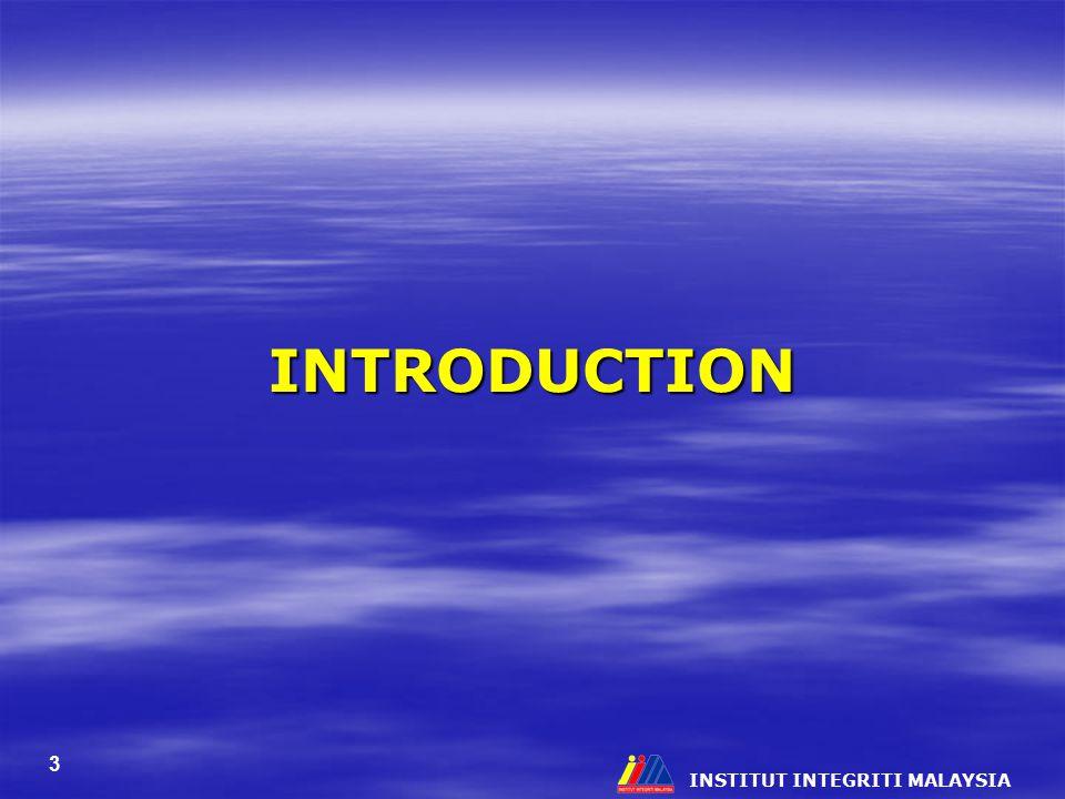 INSTITUT INTEGRITI MALAYSIA 3 INTRODUCTION