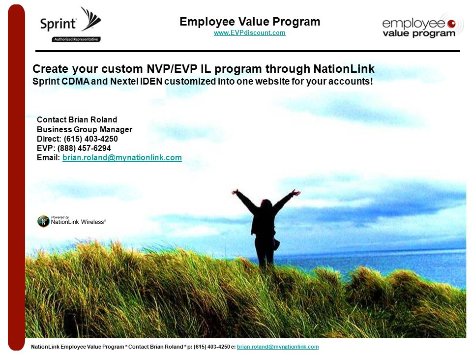 Create your custom NVP/EVP IL program through NationLink Sprint CDMA and Nextel IDEN customized into one website for your accounts.