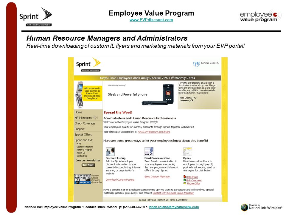 Employee Value Program www.EVPdiscount.com www.EVPdiscount.com Human Resource Managers and Administrators Real-time downloading of custom IL flyers and marketing materials from your EVP portal.