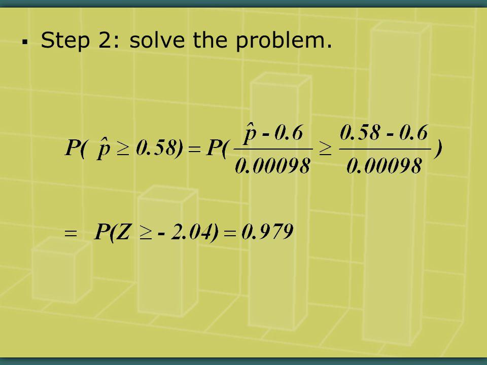  Step 2: solve the problem.