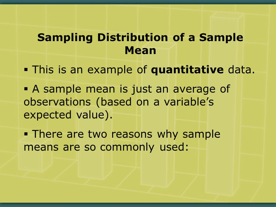 Sampling Distribution of a Sample Mean  This is an example of quantitative data.