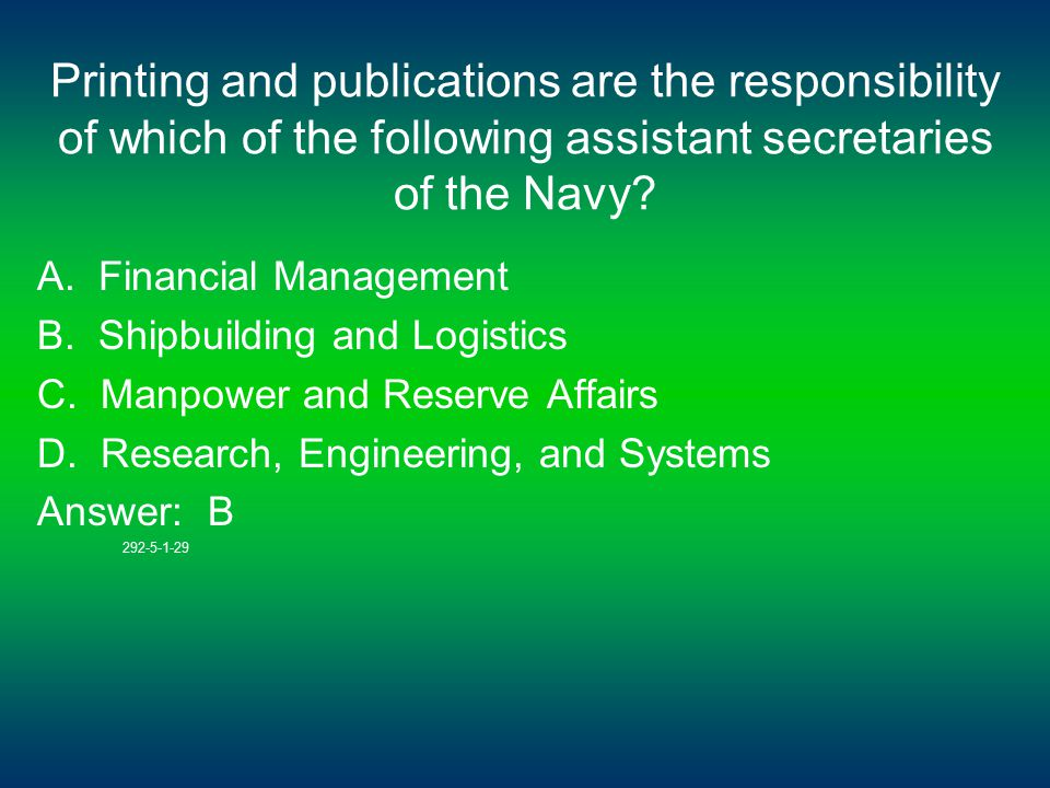 Printing and publications are the responsibility of which of the following assistant secretaries of the Navy.