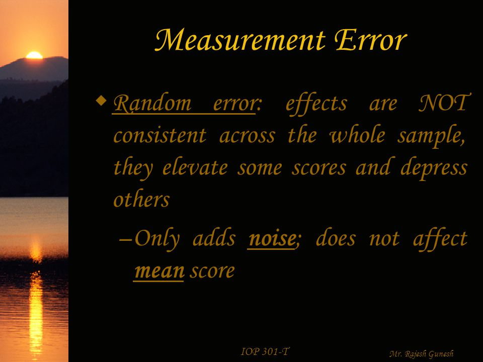 IOP 301-T Mr. Rajesh Gunesh Measurement Error