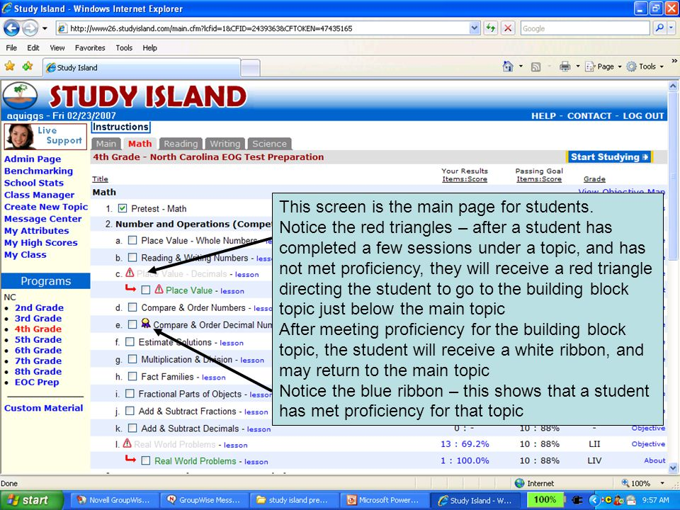 This screen is the main page for students. Notice the red triangles – after a student has completed a few sessions under a topic, and has not met prof